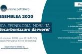 UNIONE PETROLIFERA: IL PROGRAMMA DELL'ASSEMBLEA DEL 6 OTTOBRE